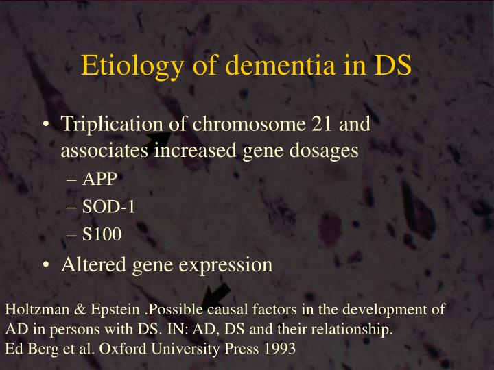 Etiology of dementia in DS