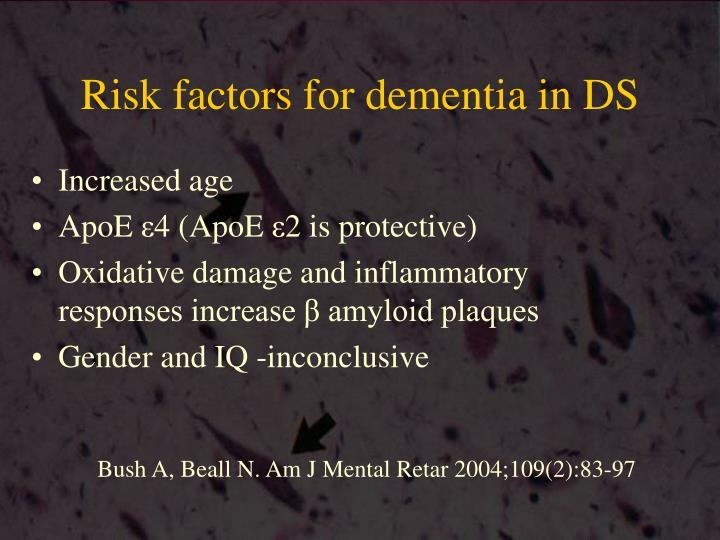 Risk factors for dementia in DS