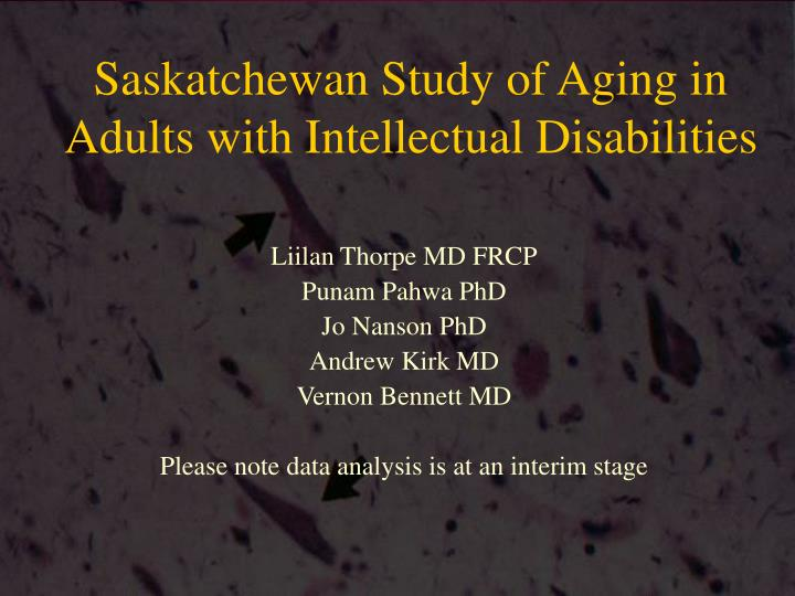 Saskatchewan Study of Aging in Adults with Intellectual Disabilities