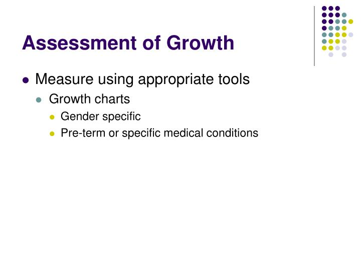 Assessment of Growth