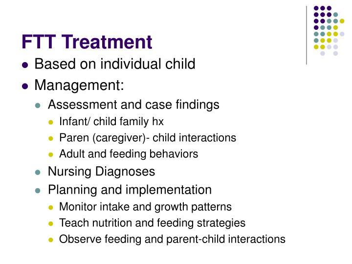FTT Treatment