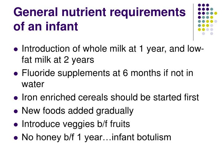 General nutrient requirements of an infant