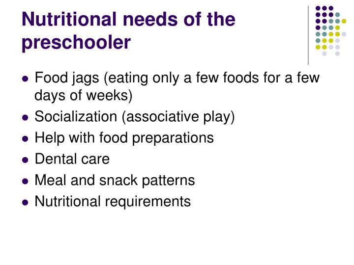 Nutritional needs of the preschooler