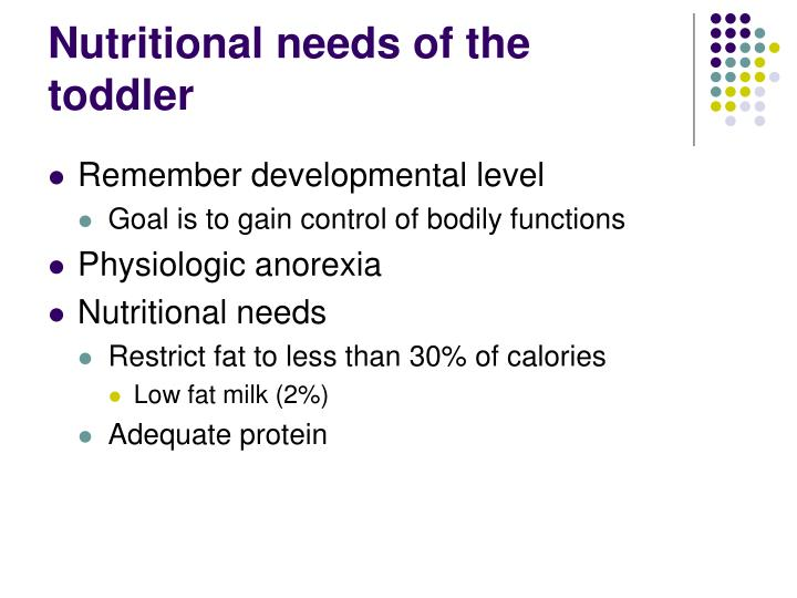 Nutritional needs of the toddler