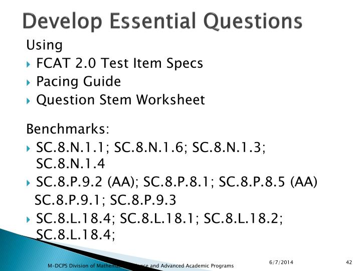 Develop Essential Questions