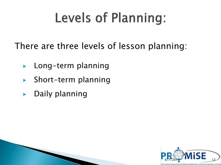 Levels of Planning: