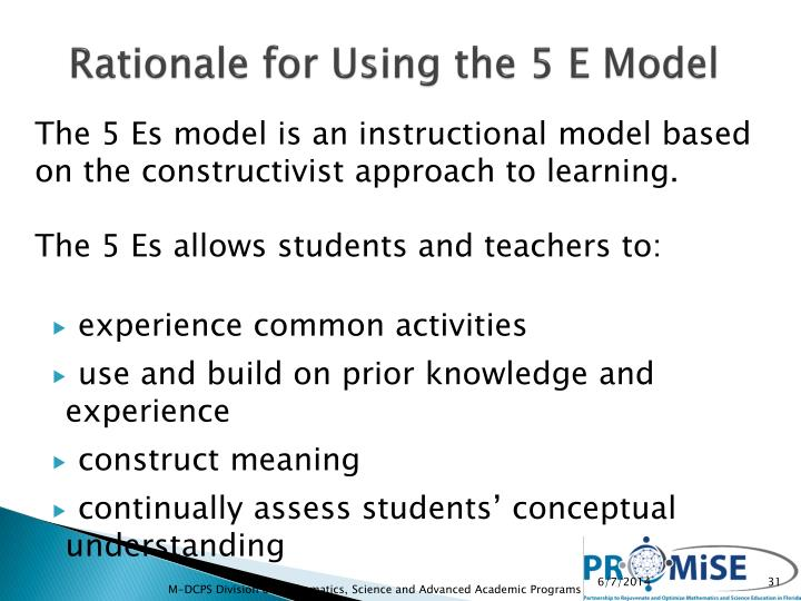 Rationale for Using the 5 E Model