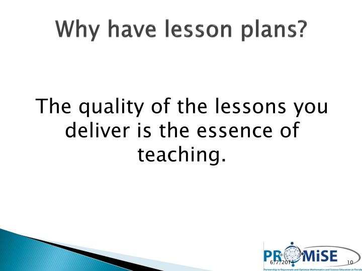 Why have lesson plans?