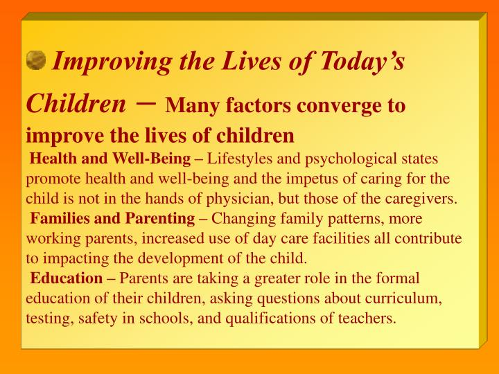 Improving the Lives of Today's Children