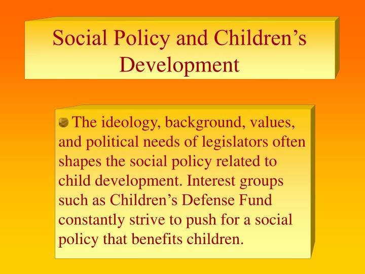 Social Policy and Children's Development