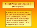 social policy and children s development