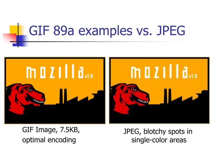 GIF 89a examples vs. JPEG