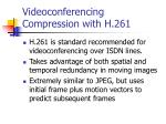 videoconferencing compression with h 261