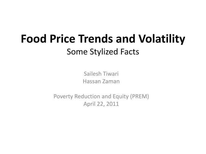 Food price trends and volatility some stylized facts