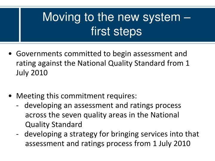 Moving to the new system –