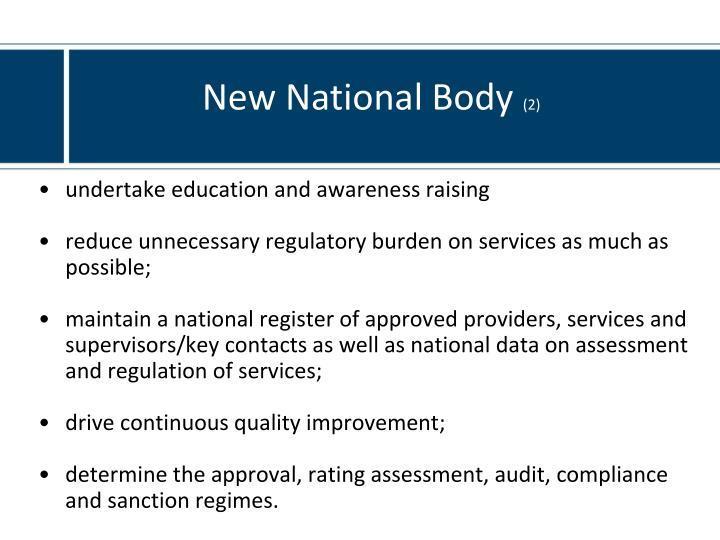New National Body