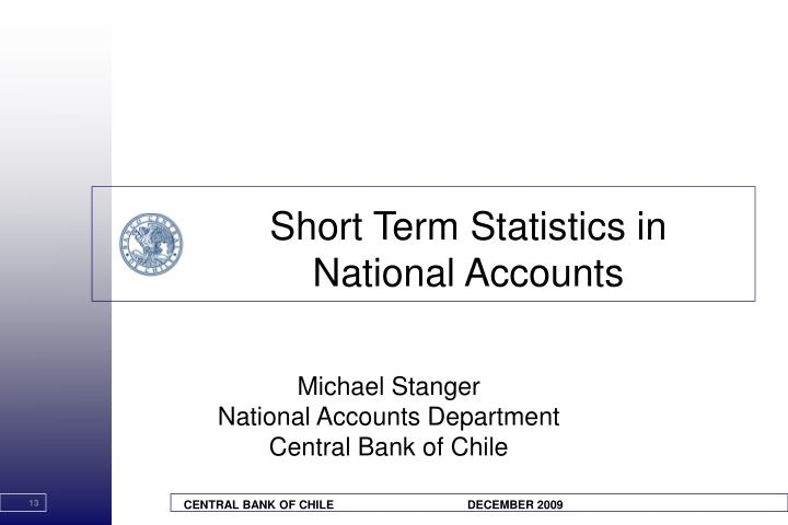 Short Term Statistics in National Accounts