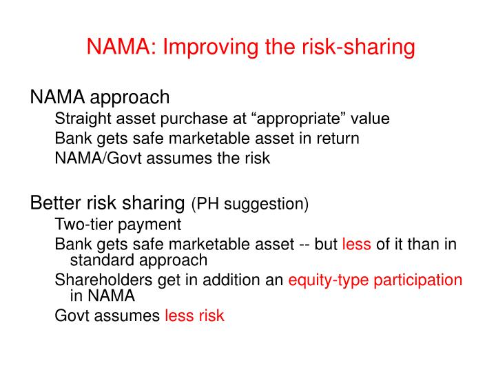 NAMA: Improving the risk-sharing