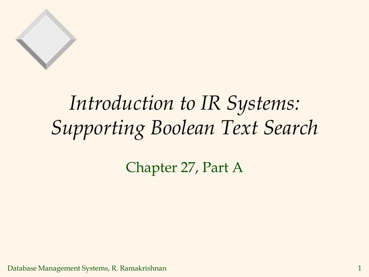 introduction to ir systems supporting boolean text search
