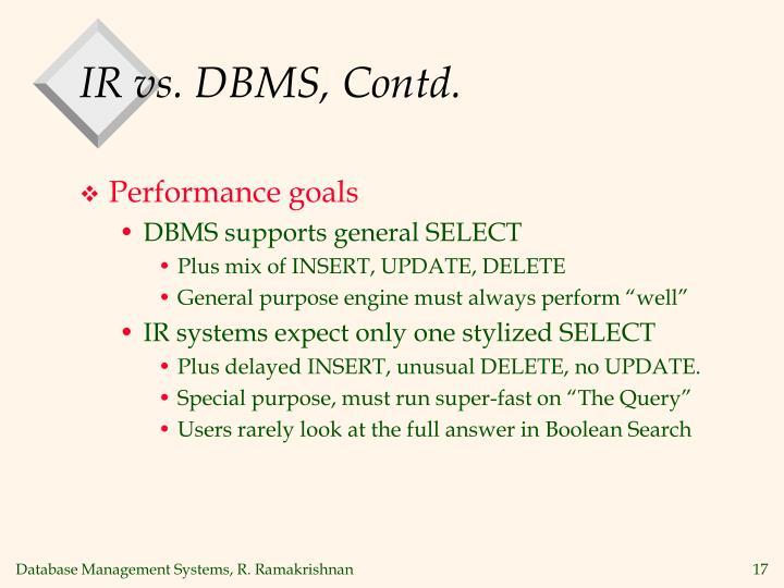 IR vs. DBMS, Contd.