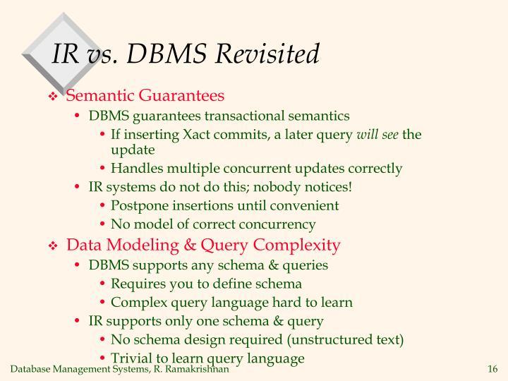 IR vs. DBMS Revisited