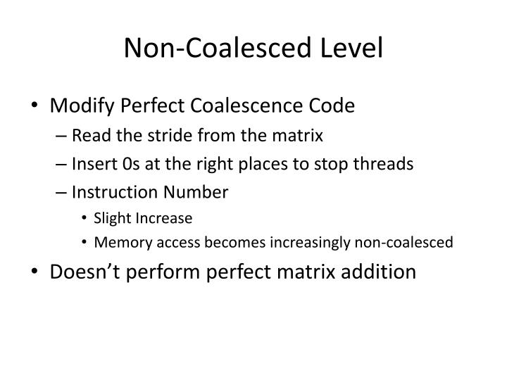 Non-Coalesced