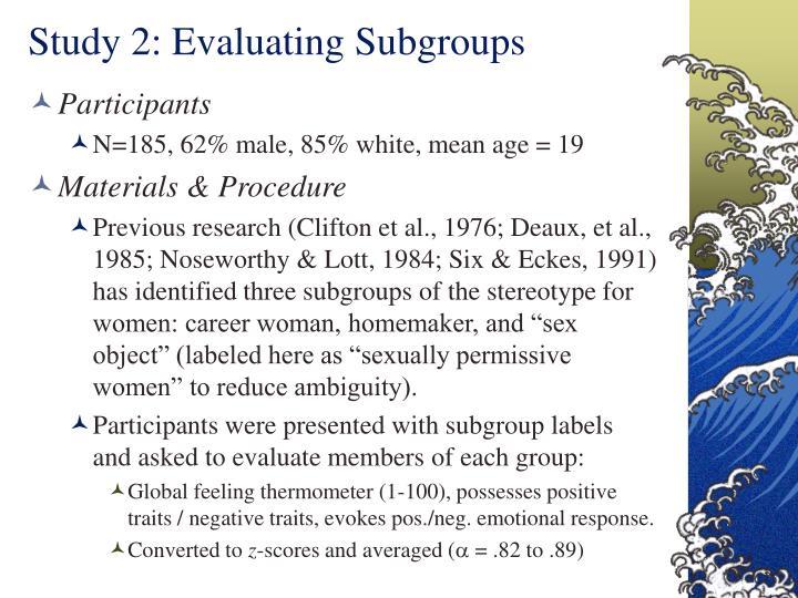 Study 2: Evaluating Subgroups