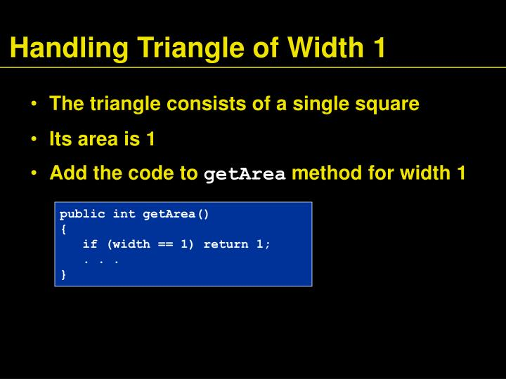 Handling Triangle of Width 1