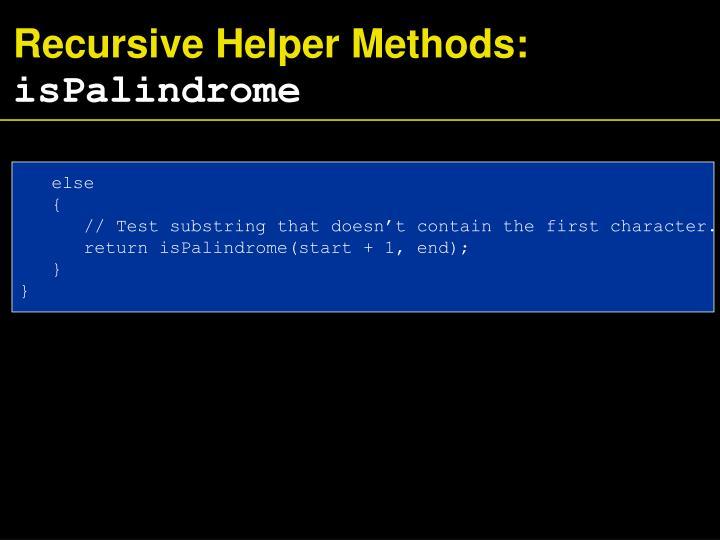Recursive Helper Methods: