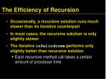 the efficiency of recursion2