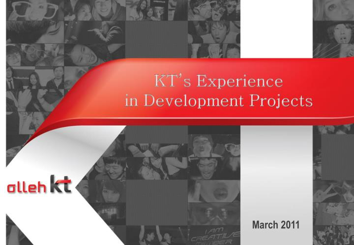 Kt s experience in development projects
