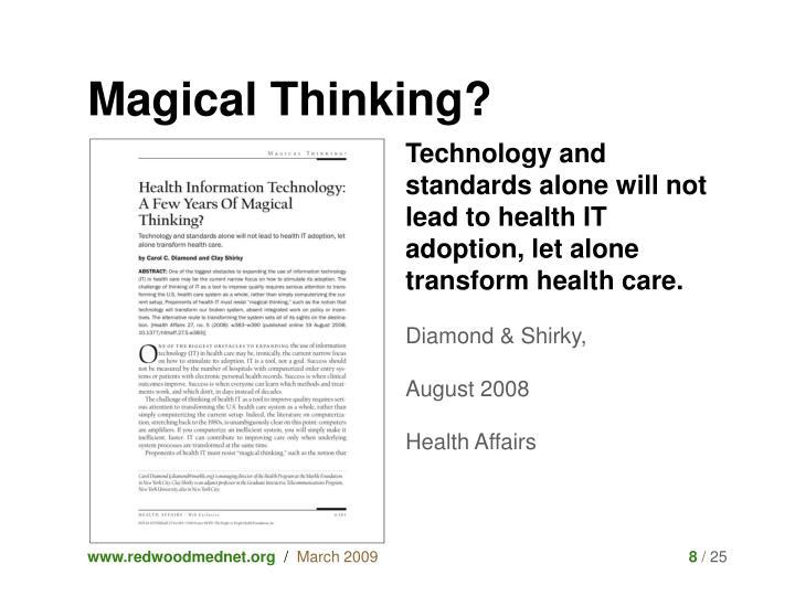 Magical Thinking?