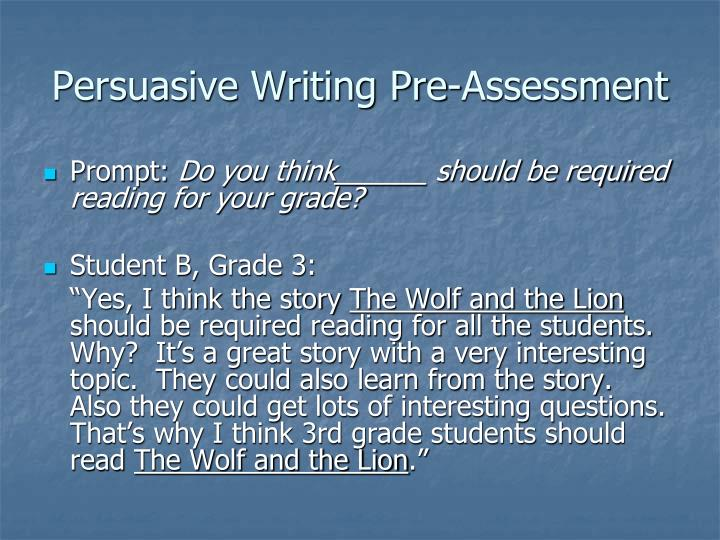 Persuasive Writing Pre-Assessment