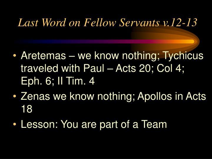 Last Word on Fellow Servants v.12-13
