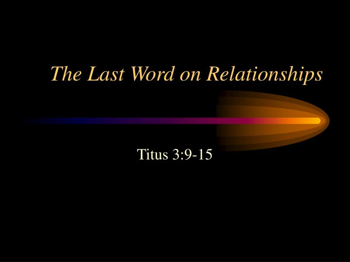 the last word on relationships