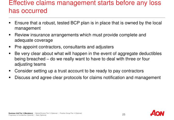 Effective claims management starts before any loss has occurred