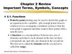 chapter 2 review important terms symbols concepts