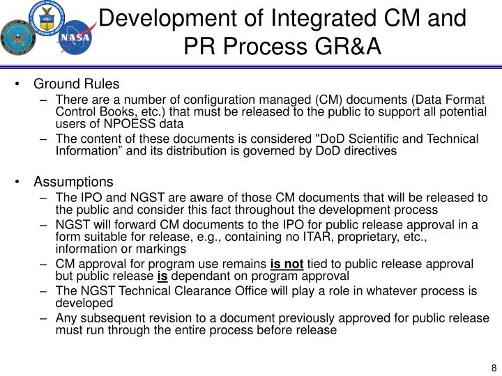 Development of Integrated CM and PR Process GR&A