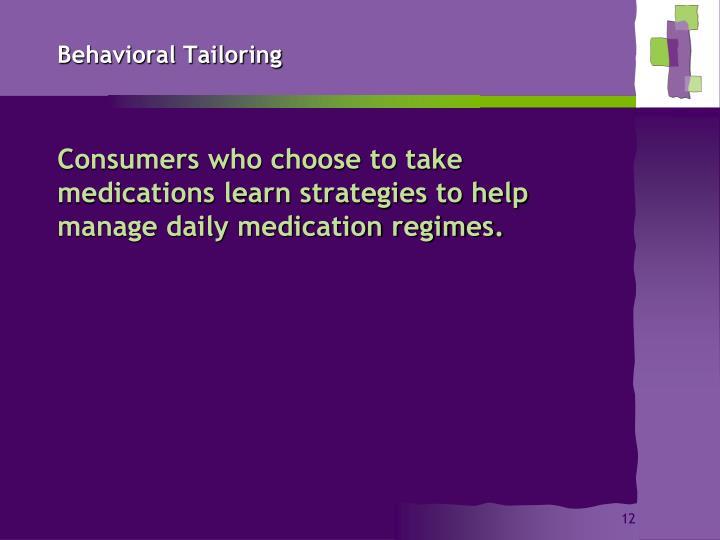 Behavioral Tailoring