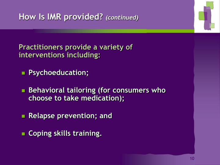 How Is IMR provided?