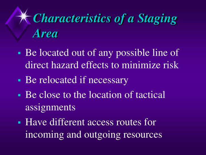 Characteristics of a Staging Area