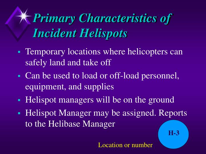 Primary Characteristics of Incident Helispots