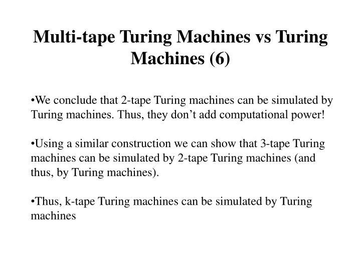 Multi-tape Turing Machines vs Turing Machines (6)