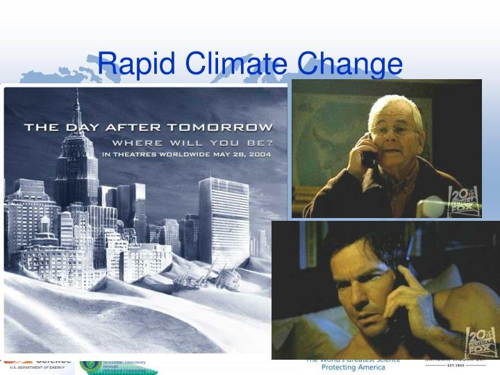 Rapid Climate Change