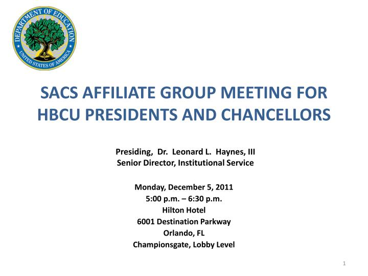 sacs affiliate group meeting for hbcu presidents and chancellors