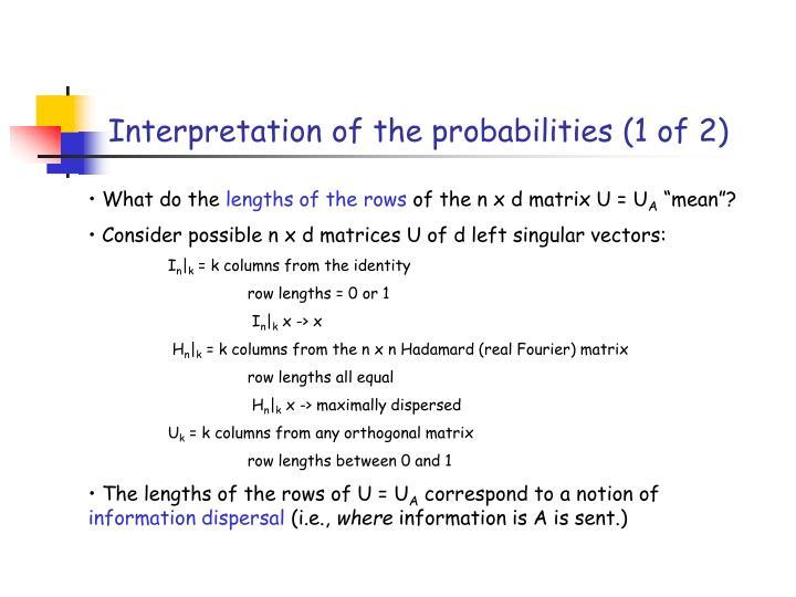 Interpretation of the probabilities (1 of 2)