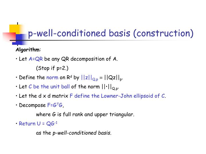 p-well-conditioned basis (construction)