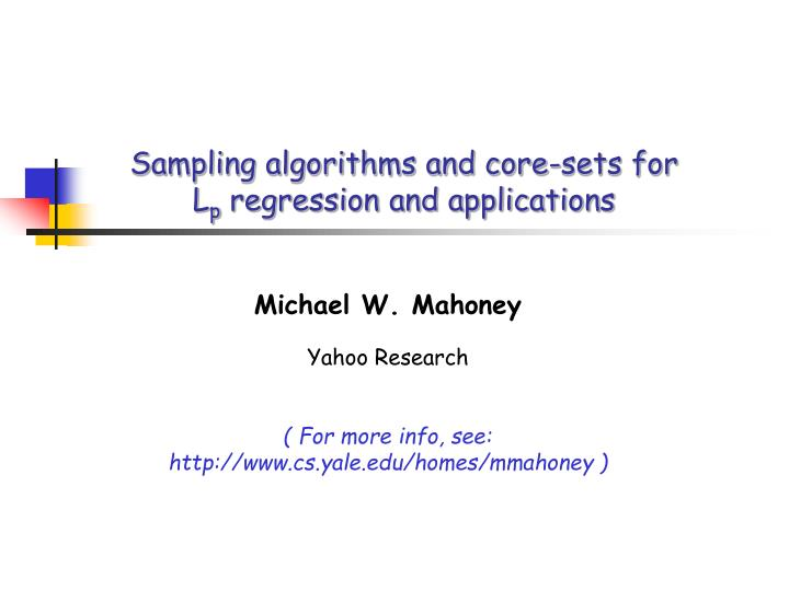 sampling algorithms and core sets for l p regression and applications