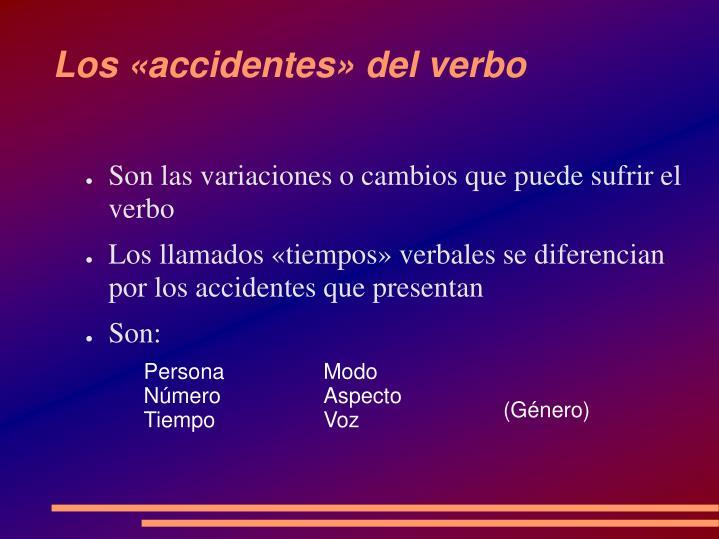 Los «accidentes» del verbo