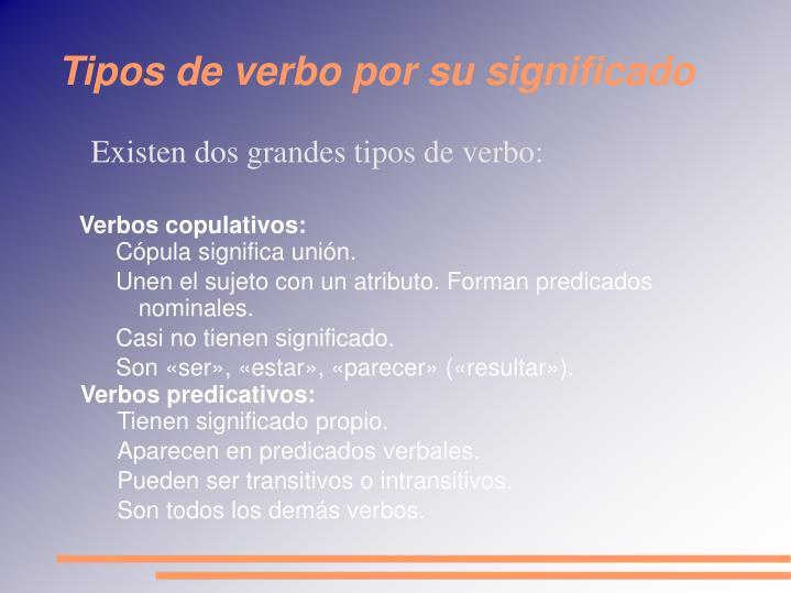 Tipos de verbo por su significado